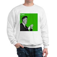 iLiedClintonGreen Sweatshirt