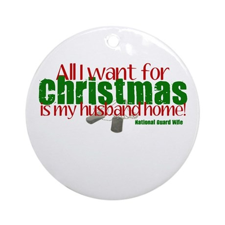 All I want NG Wife Ornament (Round)