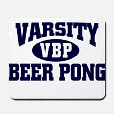 VARSITY BEER PONG FUNNY COLLE Mousepad