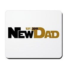 Cool New Dad 2011 Mousepad