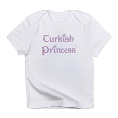 Turkish Princess Infant T-Shirt