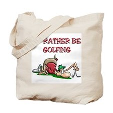 I'd Rather Golf Tote Bag