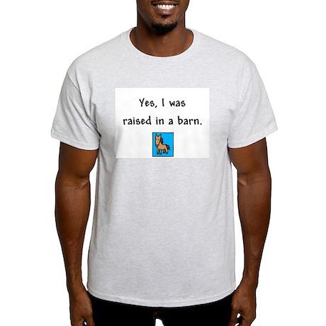 Raised in a Barn Ash Grey T-Shirt