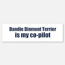 Dandie Dinmont Terrier is my Bumper Bumper Bumper Sticker