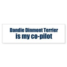 Dandie Dinmont Terrier is my Bumper Bumper Sticker