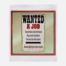 Job Wanted Throw Blanket