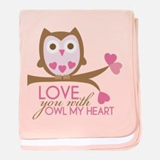 Love you with owl my heart baby blanket