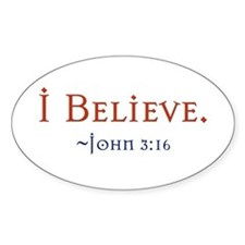 Funny Believe Decal
