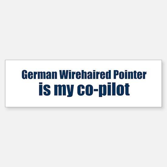 German Wirehaired Pointer is Bumper Bumper Bumper Sticker