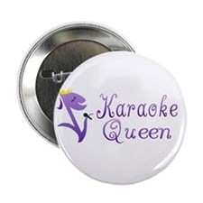 "Karaoke Queen 2.25"" Button"