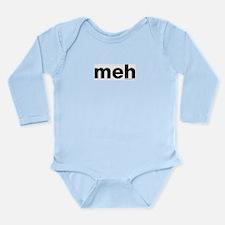 meh Long Sleeve Infant Bodysuit