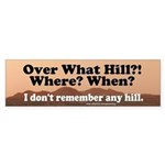 Over The Hill Bumper Sticker