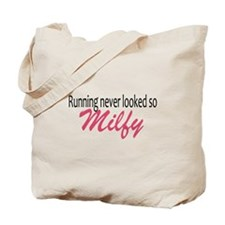 Running never looked so Milfy Tote Bag