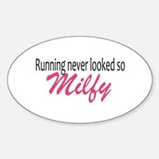 Running never looked so Milfy Decal