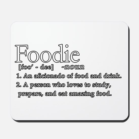 Foodie Defined Mousepad