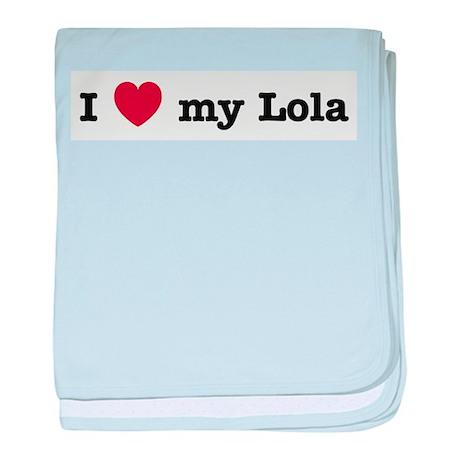 I Love My Lola baby blanket