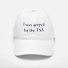 I Was Groped by the TSA Baseball Baseball Cap