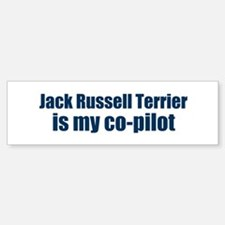 Jack Russell Terrier is my co Bumper Bumper Bumper Sticker