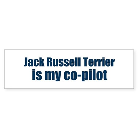 Jack Russell Terrier is my co Bumper Sticker