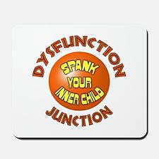 Dysfunction Junction Spank Yo Mousepad
