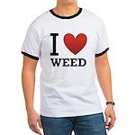 I Love Weed Ringer T
