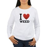 I Love Weed Women's Long Sleeve T-Shirt