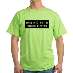 No But In Freedom of Speech T-Shirt