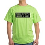 No But In Freedom of Speech Green T-Shirt