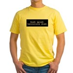 Bush Spied, Terrorists Died Yellow T-Shirt