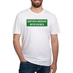Liberalism Off My Paycheck Shirt