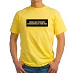 The Real Difference: Liberals Yellow T-Shirt