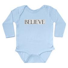 Believe Long Sleeve Infant Bodysuit