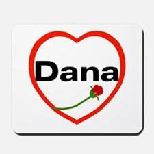 Love Dana Mousepad