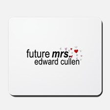 Future Mrs Cullen Mousepad