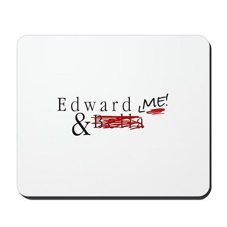Edward & Me Mousepad