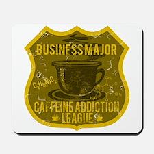 Business Major Caffeine Addiction Mousepad