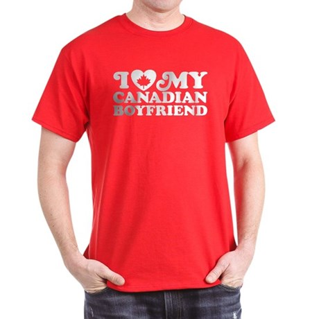 I Love My Canadian Boyfriend Dark T-Shirt