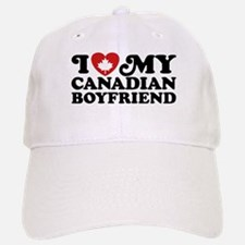 I Love My Canadian Boyfriend Baseball Baseball Cap