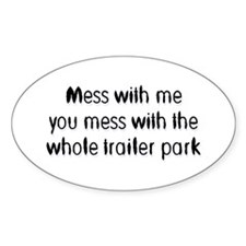 Trailer Park Oval Bumper Stickers