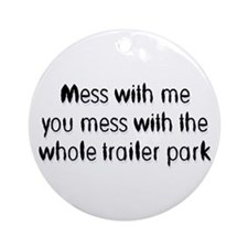 Trailer Park Ornament (Round)