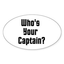 Who's Your Captain? Decal