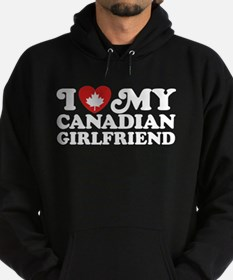 I Love My Canadian Girlfriend Hoodie