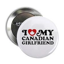 "I Love My Canadian Girlfriend 2.25"" Button"