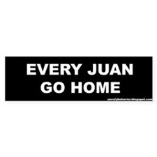 Every Juan Go Home Bumper Car Sticker
