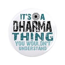 "Dharma Thing 3.5"" Button"