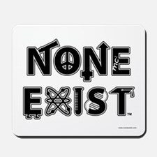 None Exist Mousepad (stacked logo)