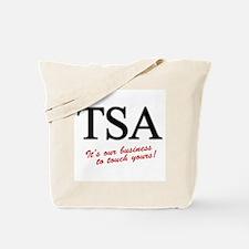 TSA Our Business Tote Bag