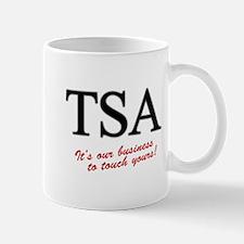 TSA Our Business Mug