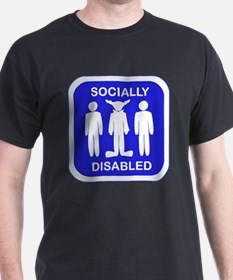 Socially Disabled T-Shirt