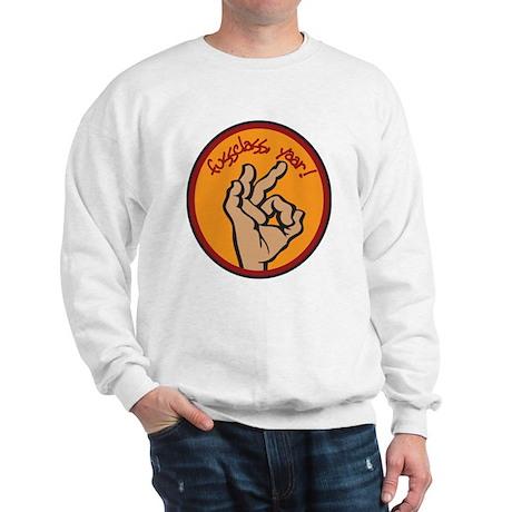 Fussclass! Sweatshirt